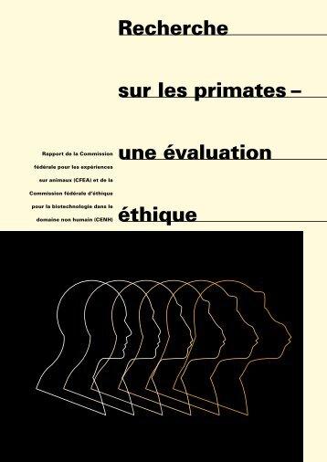 Recherche sur les primates – une évaluation éthique