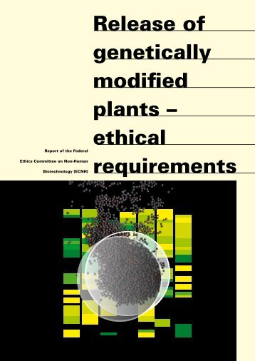 Release of genetically modified plants – ethical requirements
