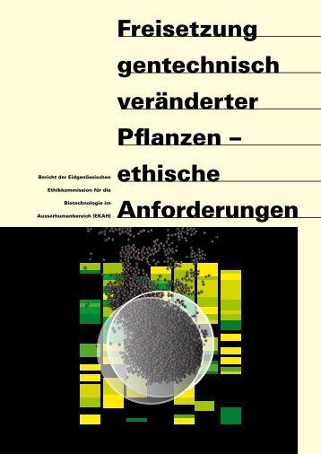 Freisetzung gentechnisch veränderter Pflanzen – ethische Anforderungen