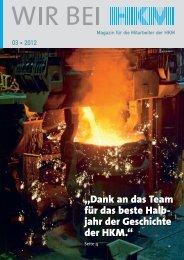 Wir bei HKM 03/2012 - HKM Hüttenwerke Krupp Mannesmann GmbH