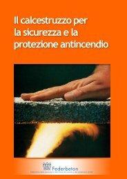 Il calcestruzzo per la sicurezza e la protezione antincendio