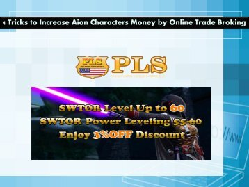 4 Tricks to Increase Aion Characters Money by Online Trade Broking