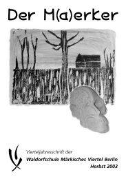 wmv m(a)erker herbst 2003 - Waldorfschule Märkisches Viertel