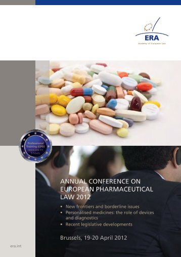 ANNUAL CONFERENCE ON EUROPEAN PHARMACEUTICAL LAW 2012