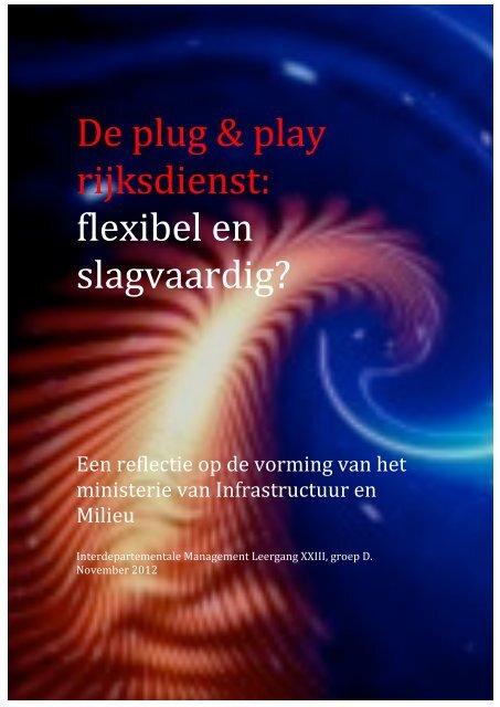 De plug & play rijksdienst flexibel en slagvaardig?