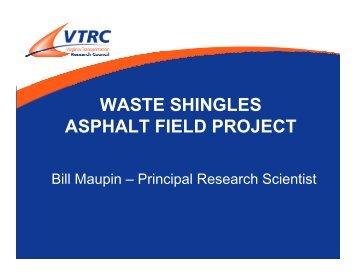 WASTE SHINGLES ASPHALT FIELD PROJECT