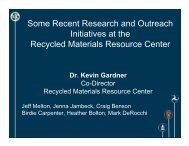 Initiatives at the Recycled Materials Resource Center