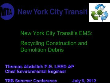 New York City Transit's EMS Recycling Construction and Demolition Debris