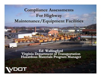 Compliance Assessments For Highway Maintenance/Equipment Facilities