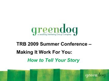 Making It Work For You How to Tell Your Story