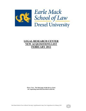 LEGAL RESEARCH CENTER NEW ACQUISITIONS LIST FEBRUARY 2012
