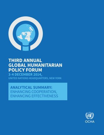 THIRD ANNUAL GLOBAL HUMANITARIAN POLICY FORUM