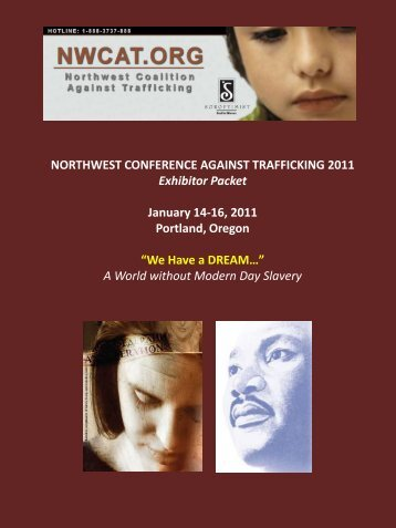 We Have a DREAM… - Northwest Conference Against Trafficking