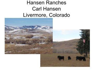 Hansen Ranches Carl Hansen Livermore Colorado