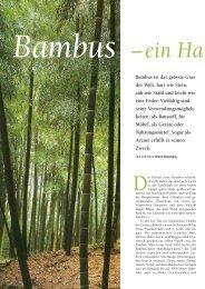 Bambus ist das grösste Gras der Welt, hart wie Stein, zäh ... - Natürlich