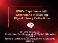 IIMK's Experience with Greenstone in Building Digital Library Collections
