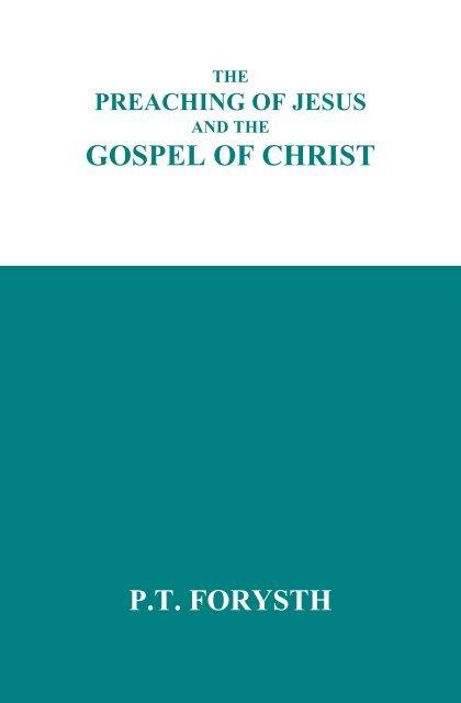 GOSPEL OF CHRIST P.T FORYSTH