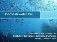 Dobroesti water trail