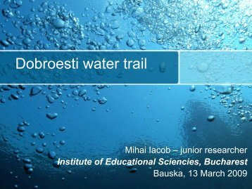 Dobroesti water trail