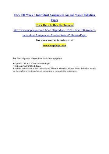 ENV 100 Week 3 Individual Assignment Air and Water Pollution Paper.pdf