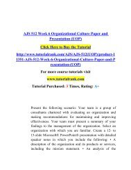 AJS 512 Week 6 Organizational Culture Paper and Presentation (UOP)/ Tutorialrank