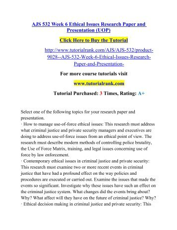 AJS 532 Week 6 Ethical Issues Research Paper and Presentation (UOP)/ Tutorialrank