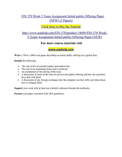 FIN 370 Week 5 Team Assignment Initial public Offering Paper