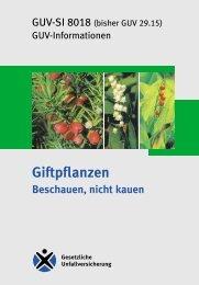 GUV-SI 8018 - Giftpflanzen - Beschauen nicht kauen - Sichere Schule