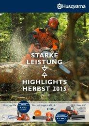 STARKE LEISTUNG - DIE HUSQVARNA HIGHLIGHTS IM HERBST 2015