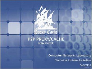 P2P PROXY/CACHE
