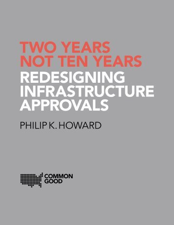 TWO YEARS NOT TEN YEARS REDESIGNING INFRASTRUCTURE APPROVALS