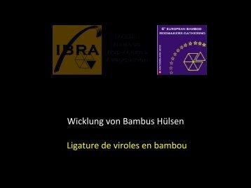 Wicklung von Bambus Hülsen Ligature de viroles en bambou