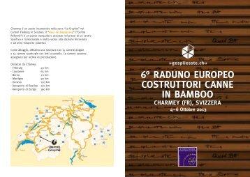 6° Raduno Europeo Costruttori Canne in Bamboo