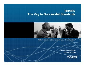 Identity The Key to Successful Standards