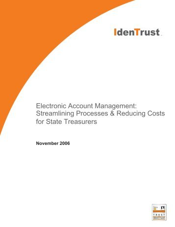 Electronic Account Management: Streamlining ... - IdenTrust