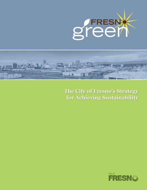 The City of Fresno's Strategy for Achieving Sustainability