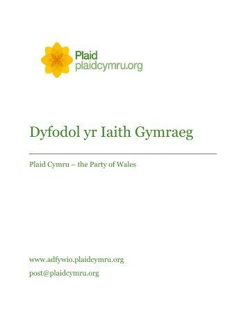 Dyfodol yr Iaith Gymraeg