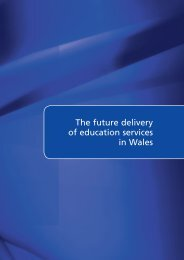 The future delivery of education services in Wales