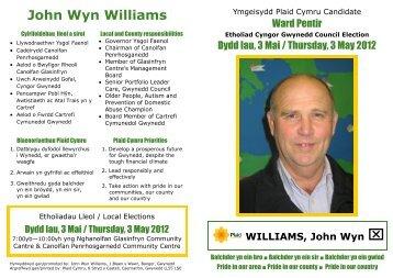 Cliciwch yma i ddarllen mwy am John Wyn Williams - Plaid Cymru