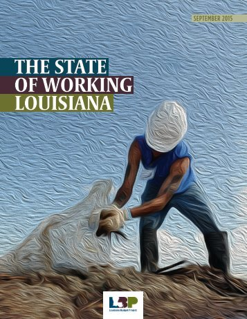 THE STATE OF WORKING LOUISIANA