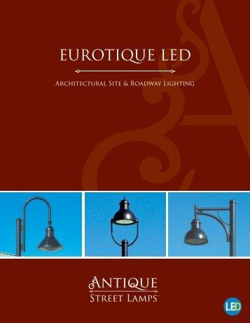 Eurotique LED Brochure.pdf - ANTIQUE Street L&s & Bristol - ANTIQUE Street Lamps azcodes.com