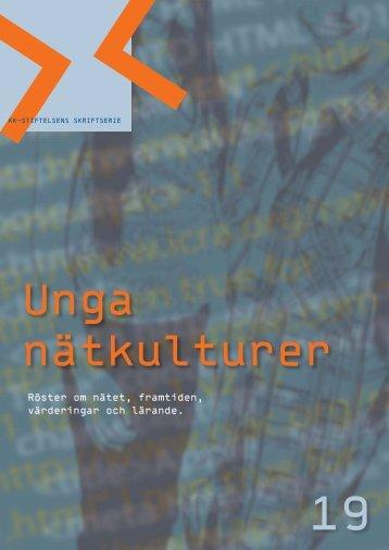 (2007). Unga nätkulturer - KK-stiftelsen