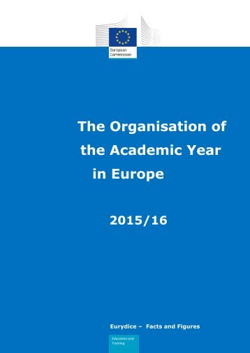 The Organisation of the Academic Year in Europe