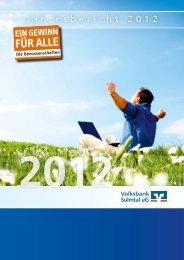 Jahresbericht 2012 - Volksbank Sulmtal eG