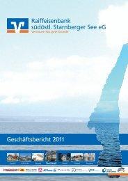 Raiffeisenbank südöstl Starnberger See eG Geschäftsbericht 2011