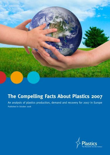 The Compelling Facts About Plastics 2007