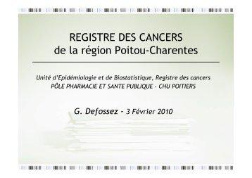 REGISTRE DES CANCERS de la région Poitou-Charentes