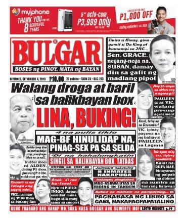 SEPTEMBER 4, 2015 BULGAR: BOSES NG MASA, MATA NG BAYAN