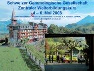 6. Mai 2008 - Schweizerische Gemmologische Gesellschaft