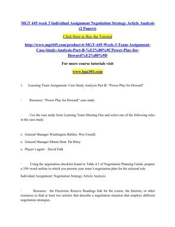 negotiation strategy article analysis Negotiation strategy article analysis university of phoenix mgt 445 (3 pages | 1128 words) many companies use different techniques when negotiating a contract with a.